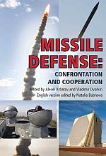 Missile Defense: Confrontation and Cooperation